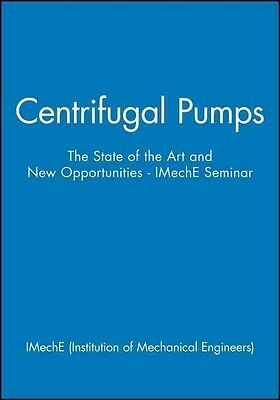 Centrifugal Pumps by IMechE (Institution of Mechanical Engineers) Hardcover Book