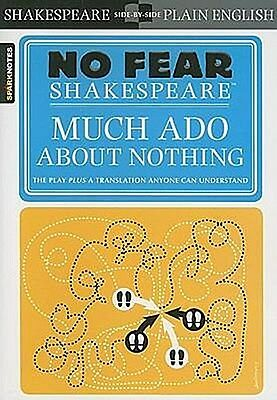No Fear Shakespeare: Much Ado About Nothing, William Shakespeare