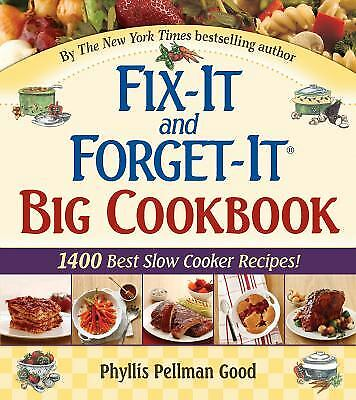 Fix-It and Forget-It Big Cookbook : 1400 Best Slow-Cooker Recipes!