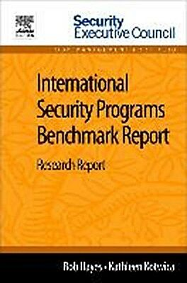 International Security Programs Benchmark Report, Bob Hayes