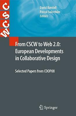 From CSCW to Web 2.0: European Developments in Collaborative Design, David  ...