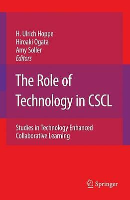 The Role of Technology in CSCL, Ulrich H. Hoppe