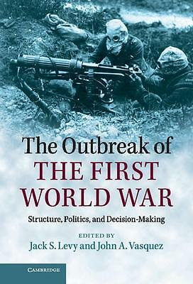 The Outbreak of the First World War, Jack S. Levy
