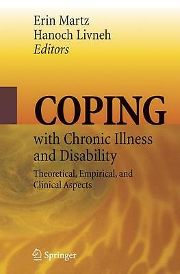 Coping with Chronic Illness and Disability, Erin Martz
