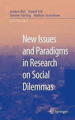 New Issues and Paradigms in Research on Social Dilemmas, Anders Biel