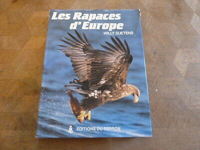 Les rapaces d'Europe - Willy Suetens - Editions du Perron
