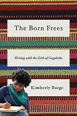 The Born Frees, Kimberly Burge