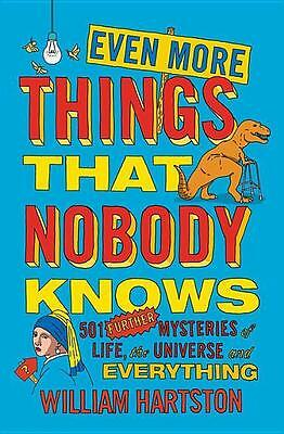 Even More Things That Nobody Knows, William Hartston