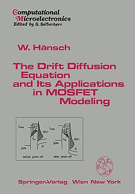 The Drift Diffusion Equation and Its Applications in MOSFET Modeling Wilfri ...
