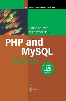PHP and MySQL Manual, Simon Stobart