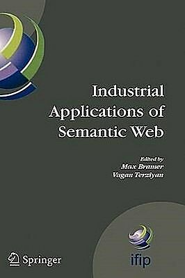 Industrial Applications of Semantic Web, Max Bramer