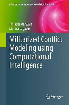 Militarized Conflict Modeling Using Computational Intelligence, Tshilidzi M ...
