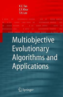 Multiobjective Evolutionary Algorithms and Applications, Kay Chen Tan