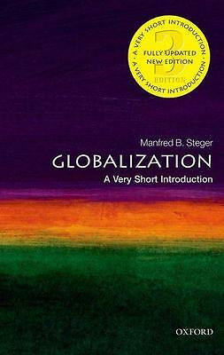 Globalization: A Very Short Introduction, Manfred Steger