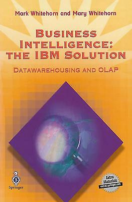 Business Intelligence: The IBM Solution, Mark Whitehorn