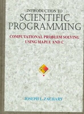 Introduction to Scientific Programming, Joseph L. Zachary