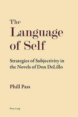 The Language of Self Phill Pass