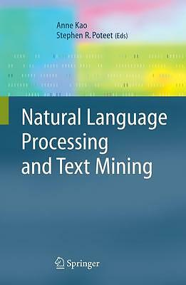 Natural Language Processing and Text Mining, Anne Kao