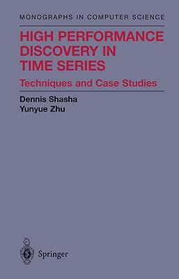 High Performance Discovery in Time Series, Dennis Shasha