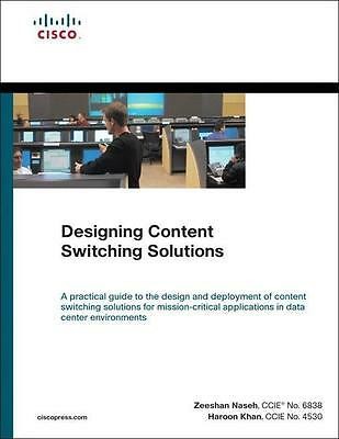Designing Content Switching Solutions, Zeeshan Naseh