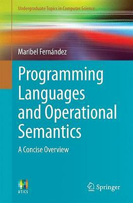Programming Languages and Operational Semantics, Maribel Fernandez