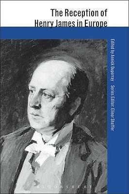 The Reception of Henry James in Europe, Annick Duperray