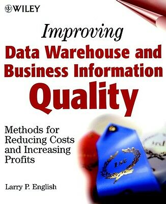 Data Warehouse and Business Information Quality, L. English