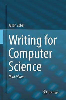 Writing for Computer Science, Justin Zobel