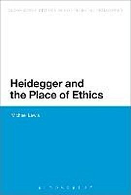Heidegger and the Place of Ethics Michael Lewis