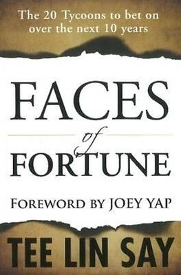 Faces of Fortune: The 20 Tycoons to Bet on Over the Next 10 Years by Tee Lin Say