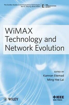 WiMAX Technology and Network Evolution Kamran Etemad