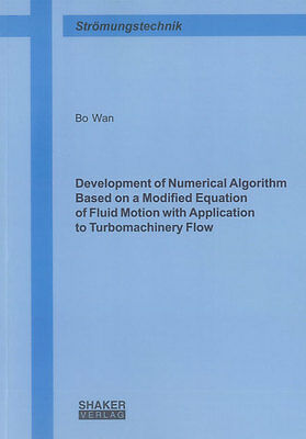 Development of Numerical Algorithm Based on a Modified Equation of Fluid Mo ...