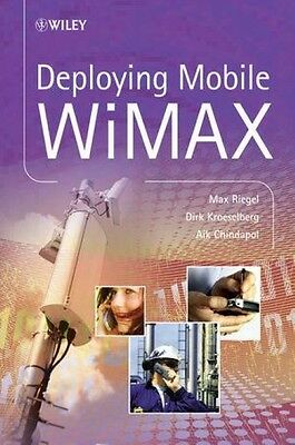 Deploying Mobile WiMAX Max Riegel