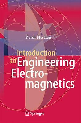 Introduction to Engineering Electromagnetics Yeon Ho Lee