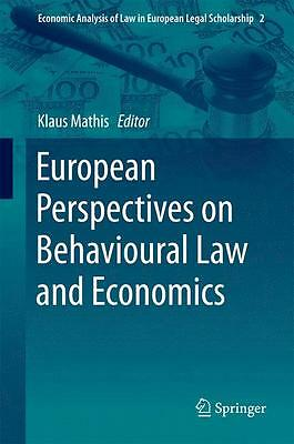 European Perspectives on Behavioural Law and Economics Klaus Mathis