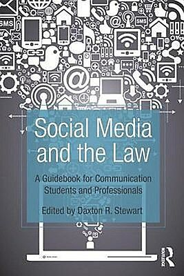 Social Media and the Law Daxton Stewart