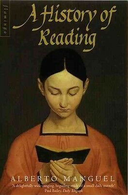 A History of Reading by Alberto Manguel Paperback Book (English)