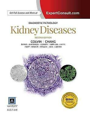 Diagnostic Pathology: Kidney Diseases by Robert B. Colvin Hardcover Book