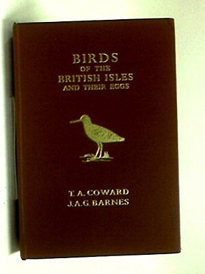 Birds of the British Isles and Their Eggs, Coward, T. A. Hardback Book The Cheap