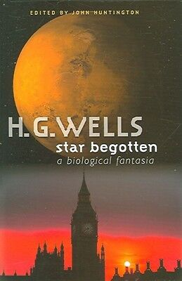 Star Begotten: A Biological Fantasia by H.G. Wells Hardcover Book (English)