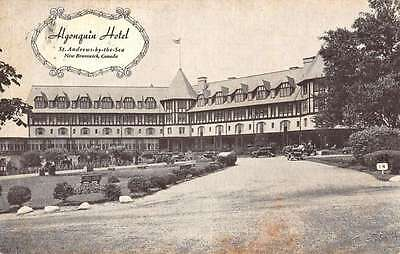 St Andrews By The Sea New Brunswick Algonguin Hotel Antique Postcard K42990