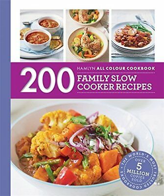 200 Family Slow Cooker Recipes: Hamlyn All Colo by Sara Lewis New Paperback Book