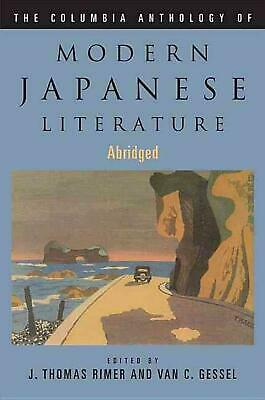 The Columbia Anthology of Modern Japanese Literature: Abridged Edition by J. Tho