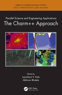 Parallel Science and Engineering Applications: The Charm++ Approach by Laxmikant