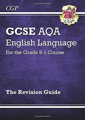 GCSE English Language AQA Revision Guide - for the Grade 9-1 Cou... by CGP Books