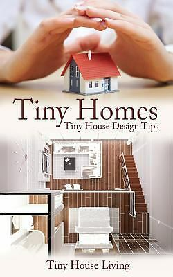 Tiny Homes: Tiny House Design Tips (Tiny Homes, Tiny Home, Tiny Houses, Tiny...