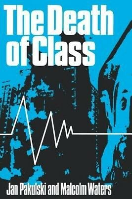 The Death of Class by Jan Pakulski Paperback Book (English)
