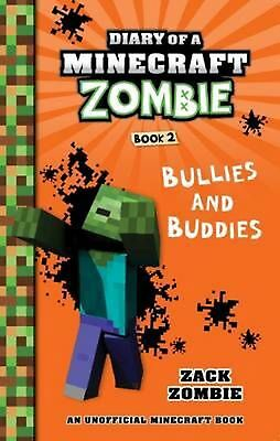 Diary of a Minecraft Zombie Book 2: Bullies and Buddies by Zack Zombie Paperback