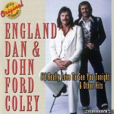 England Dan, England - I'd Really Like to See You Tonight & Other Hits [New CD]