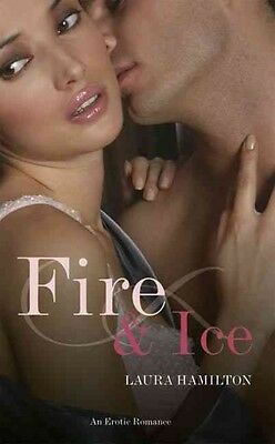 Fire and Ice by Laura Hamilton Paperback Book (English)